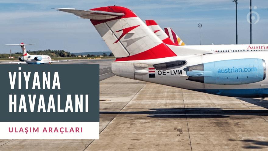 Viyana Havaalanı Ulaşım