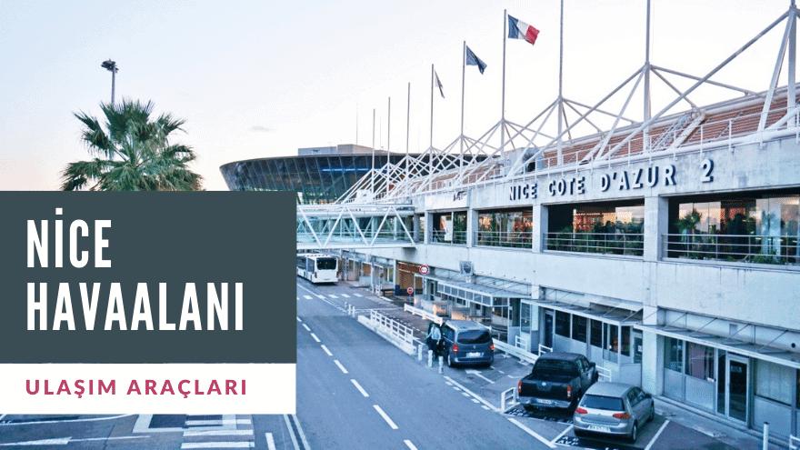 Nice Havaalanı Ulaşım Rehberi